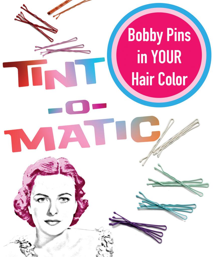 Tintomatic fashion hair color bobby pins TM Blog Ad