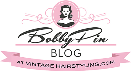Bobby Pin Blog / Vintage hair and makeup tips and tutorials