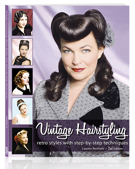 Vintage Hairstyling Retro Styles With Step By Step Techniques 2nd