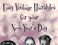 New Year's Day Easy Vintage Hairstyles Adelle Lucille Ball Pinup 1960s 1940s