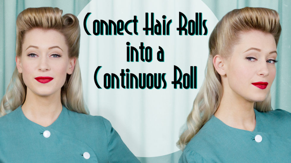continuous roll tutorial 1940s vintage hairstyle